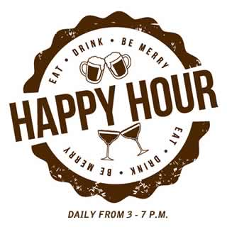 Happy Hour Daily from 3 - 7 p.m.